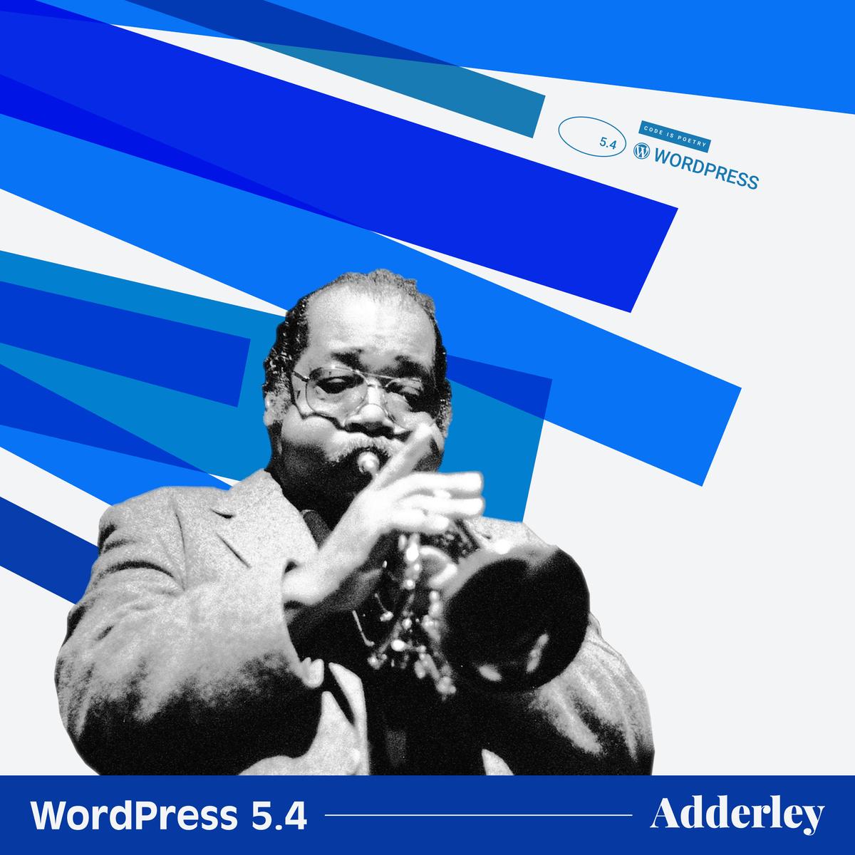 "5-4_album-cover WordPress 5.4 ""Adderley"" WPDev News"
