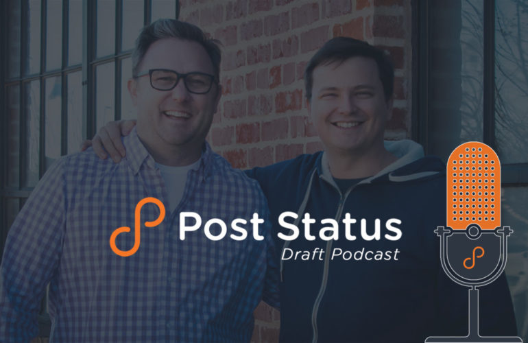 post-status-draft-770x500 Working on multiple things, and working with partners • Post Status design tips