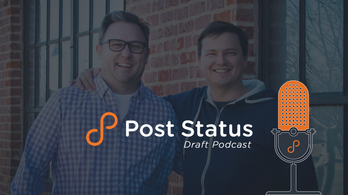 post-status-draft Working on multiple things, and working with partners • Post Status design tips