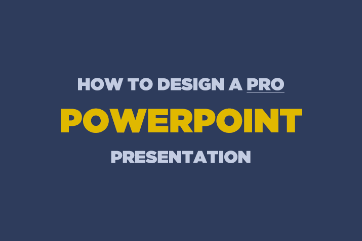 how-to-design-powerpoint-presentation How to Design a Professional PowerPoint Presentation design tips