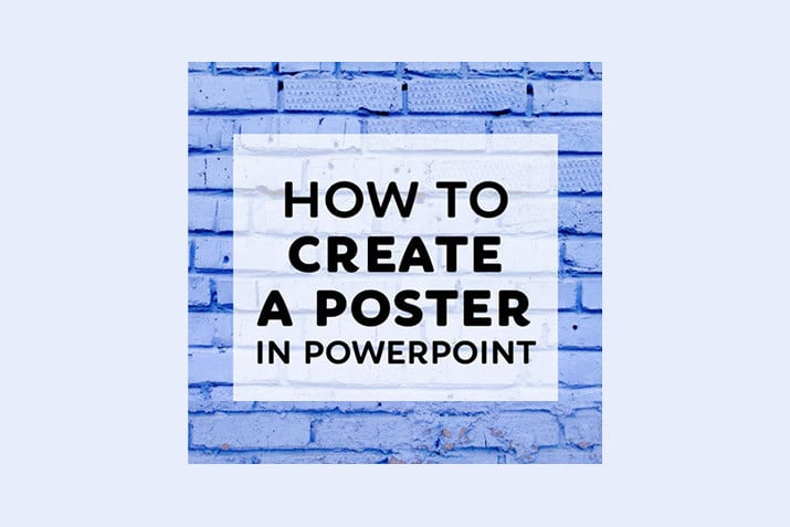 how-to-make-a-poster-in-powerpoint How to Make a Poster in PowerPoint: 10 Simple Steps design tips