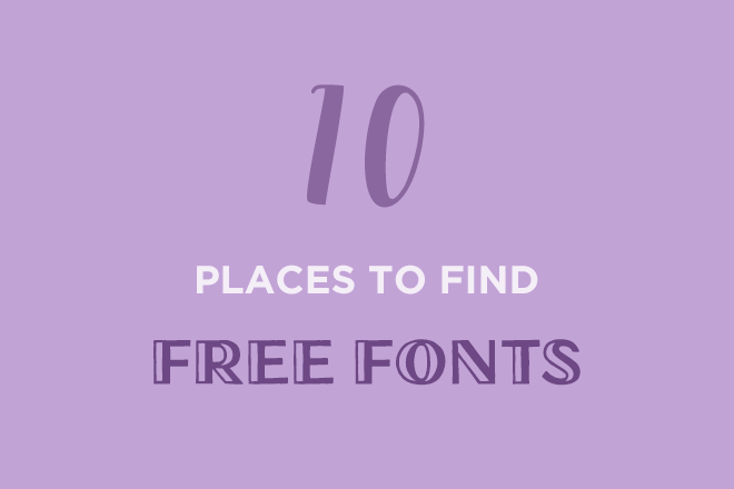 free-fonts 10+ Best Places to Find Free Fonts design tips