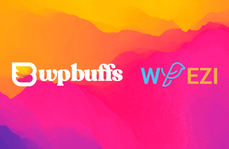 WP-Buffs-WP-EZI-announcement-featured-image-770x500 WP Buffs Finalizes First Acquisition, Purchases WP EZI design tips