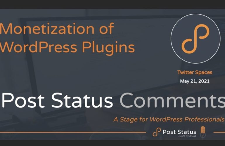 PS-Comments-1-770x500 Post Status Comments (No. 1) — Monetization of WordPress Plugins • Post Status design tips