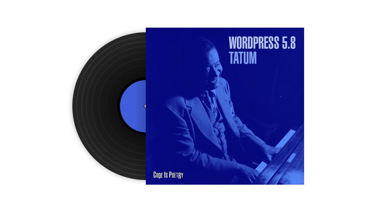 WordPress-5-8-Tatum-album-cover-social WordPress 5.8 Tatum WPDev News