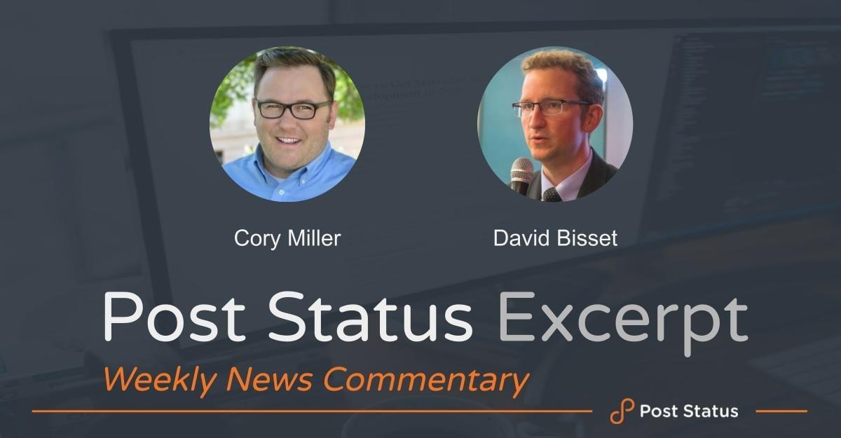 cory-david-excerpt Post Status Excerpt (No. 17) — Acquisition Tracker, WordPress 5.8 and #ClickPublish design tips