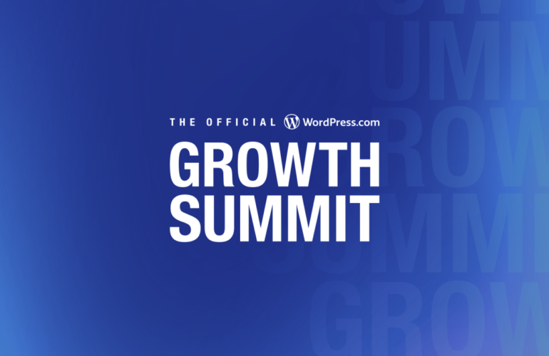 logo-only-_no-dates-770x500 The Second Annual Official WordPress.com Growth Summit Is Coming, and You Won't Want to Miss It WordPress