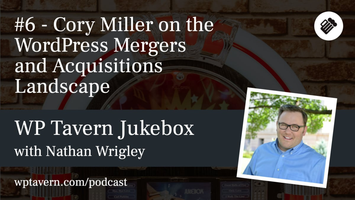 WP-Tavern-Jukebox-6-Featured-image #6 – Cory Miller on the WordPress Mergers and Acquisitions Landscape design tips
