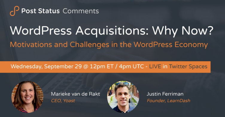 Screen-Shot-2021-09-24-at-11.39.08-AM-752x390-1 When It's Time to Sell: WordPress Business Owners on Their Acquisitions — Post Status Comments (No. 2) design tips