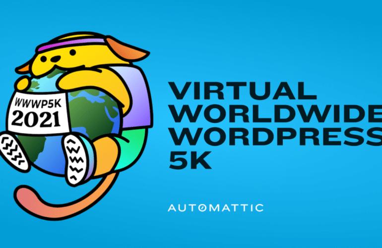 worldwide-wordpress-5K-770x500 Worldwide WordPress Virtual 5K Set for October 1-30, 2021 design tips