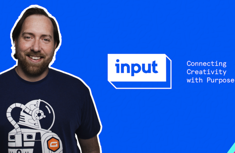 input-promo-770x500 Gravity Forms Launches INPUT YouTube Channel and Podcast design tips